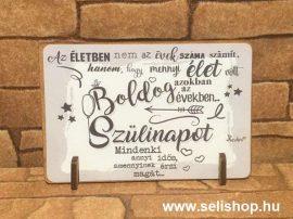 Állványos fa tábla BOLDOG SZÜLINAPOT (1) vicces ajándék idézettel (11 x 8 cm)