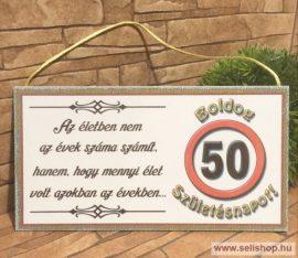 Fa tábla BOLDOG SZÜLETÉSNAPOT 50-es (1) idézetes