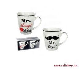 """Bögre Mr. Right és Mrs. Always Right / Mr. """"Igaza van"""" és Mrs. """"Mindig Igaza van"""" porcelán szett pároknak"""